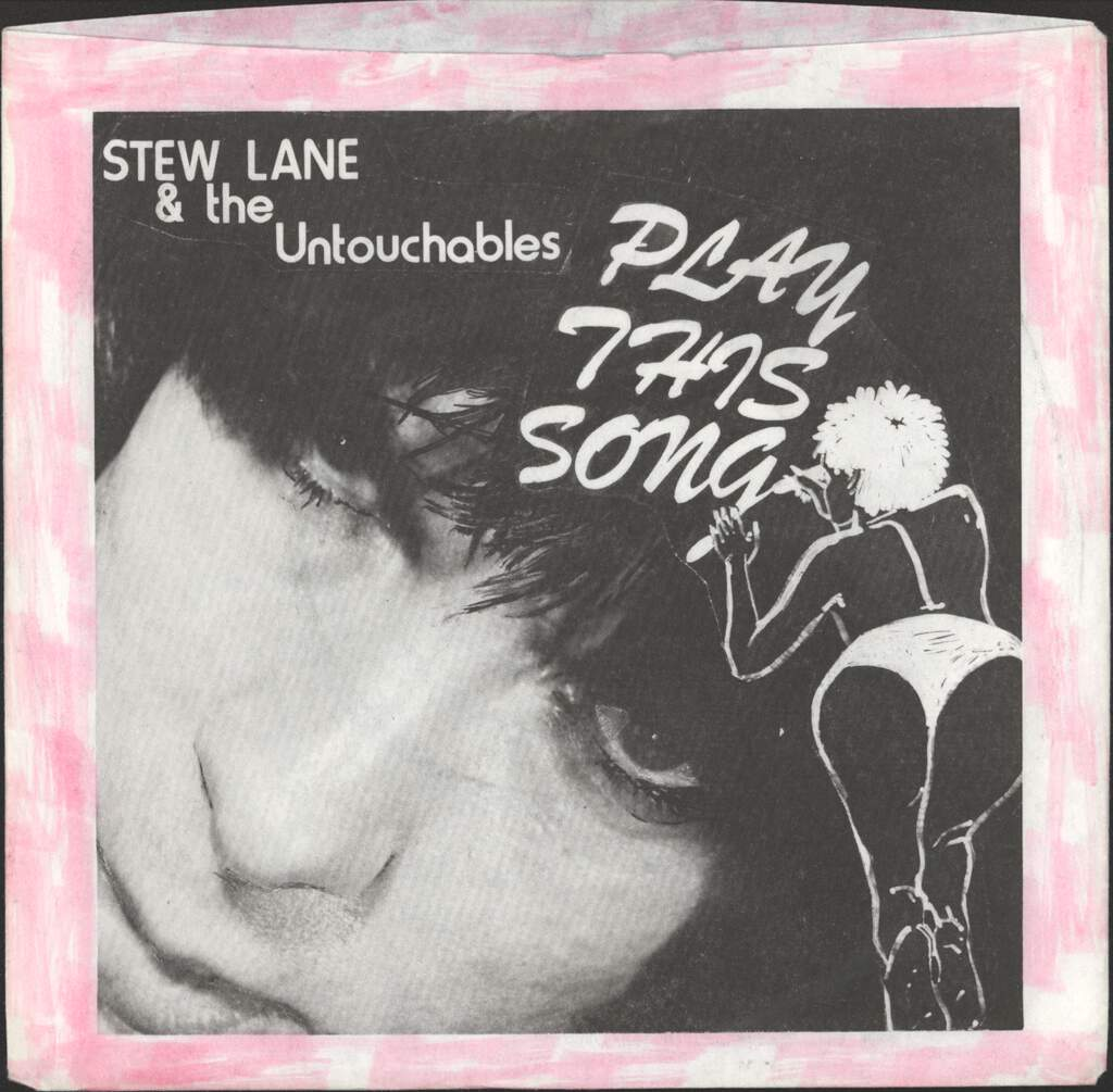 "Lane And The Untouchables, Stew: Play This Song / Perpetrator, 7"" Single (Vinyl)"
