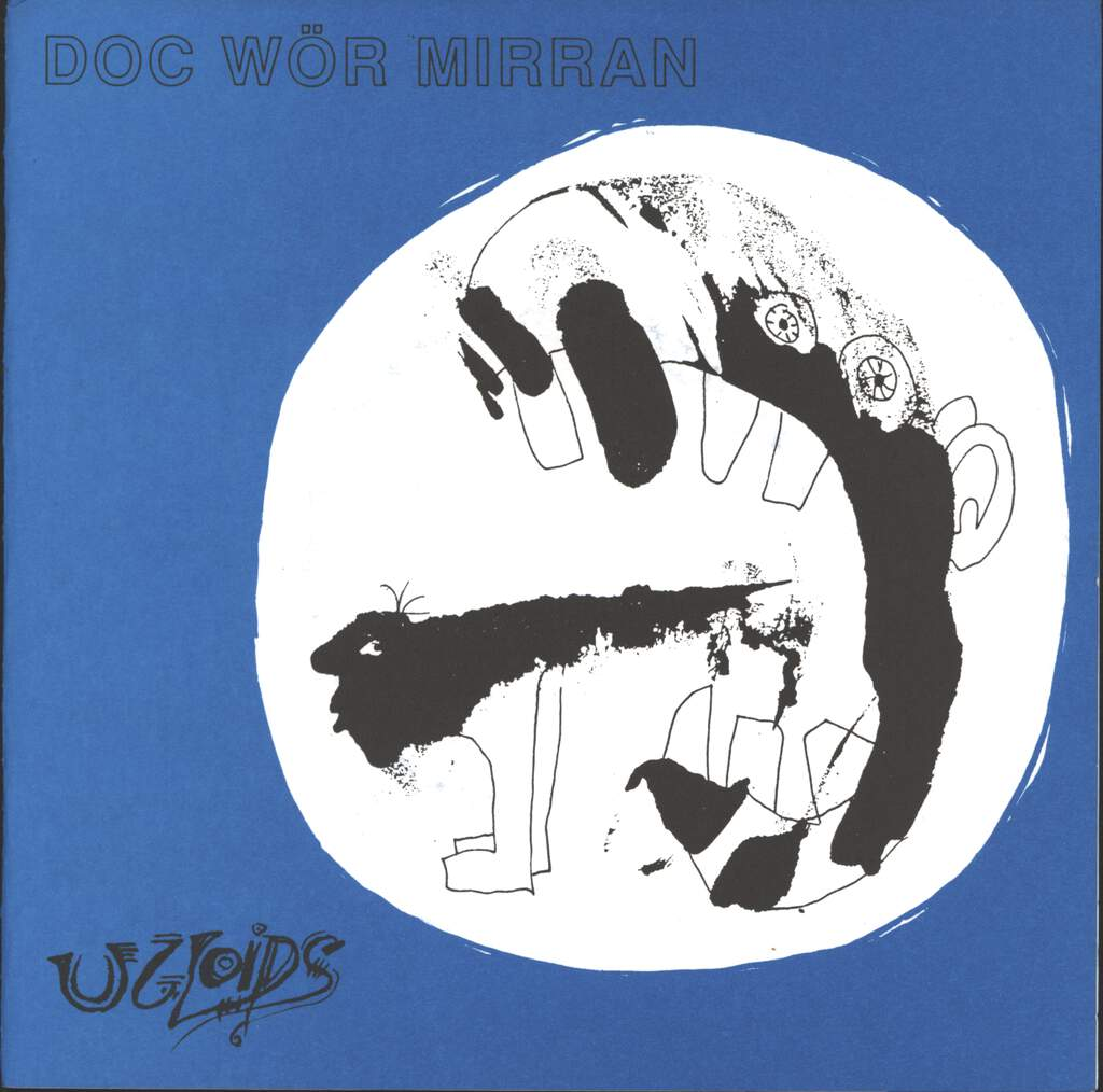 "Doc Wör Mirran: Ugloids, 7"" Single (Vinyl)"