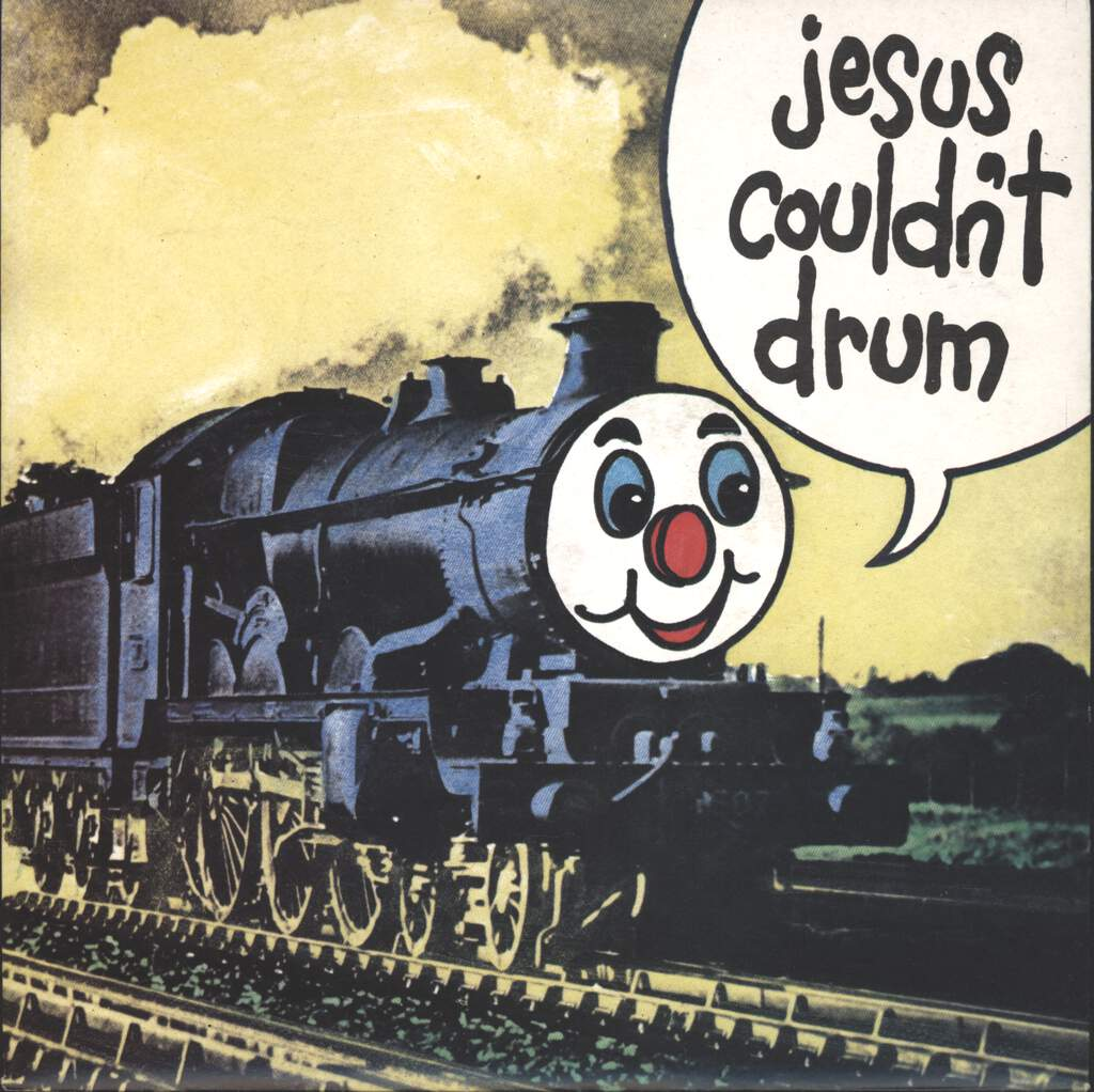 "Jesus Couldn't Drum: I'm A Train, 7"" Single (Vinyl)"