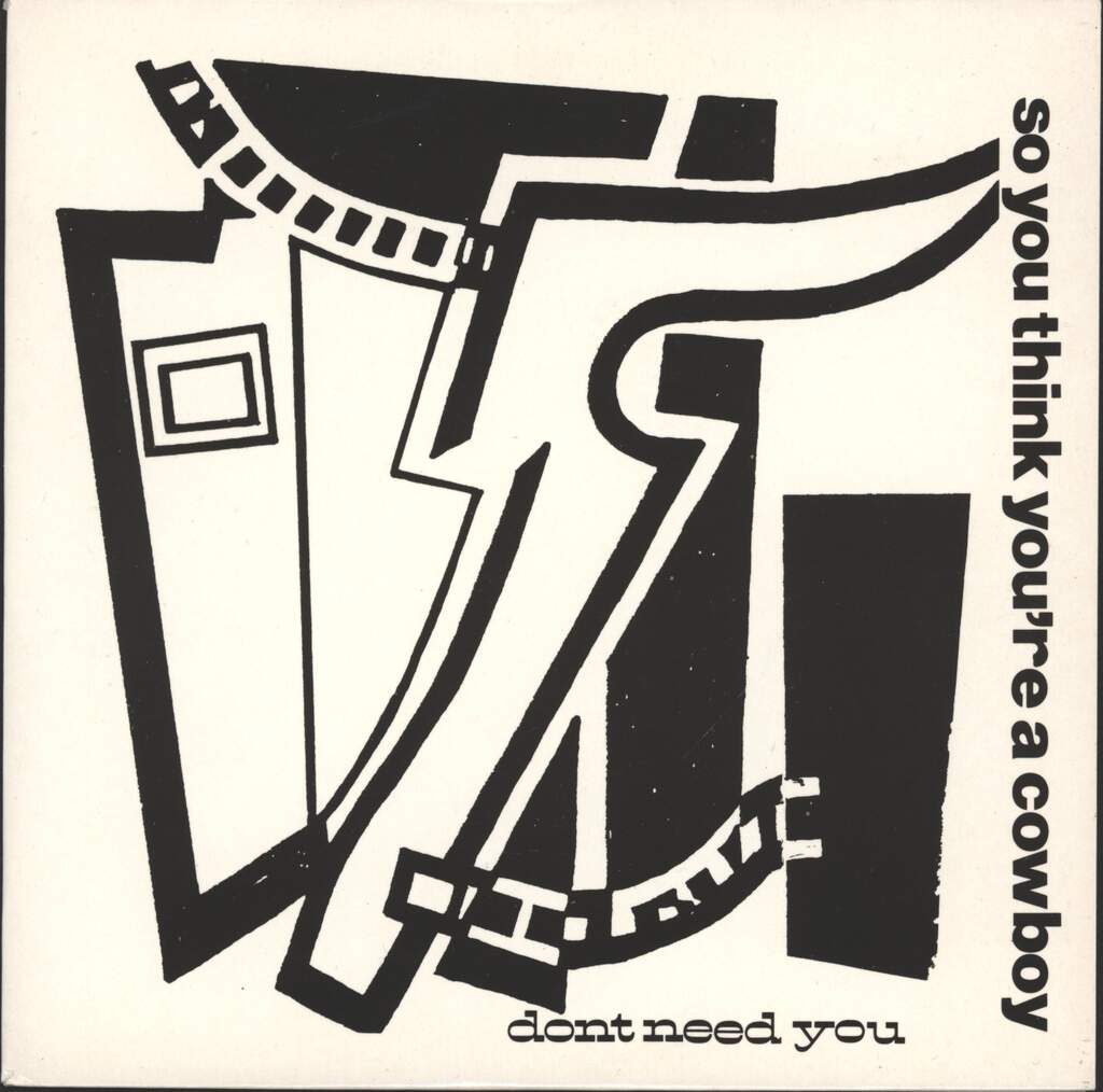 "So You Think You're A Cowboy: Don't Need You, 7"" Single (Vinyl)"