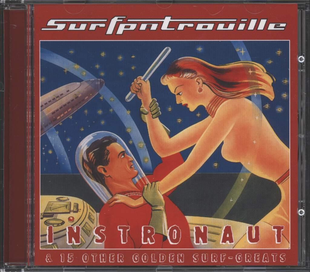 Surfpatrouille: Instronaut & 15 Other Golden Surf-Greats, CD