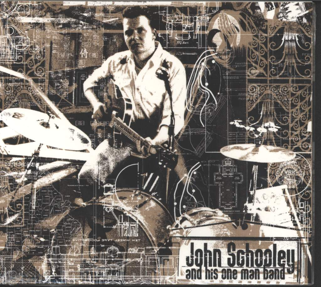 John Schooley: John Schooley And His One Man Band, CD