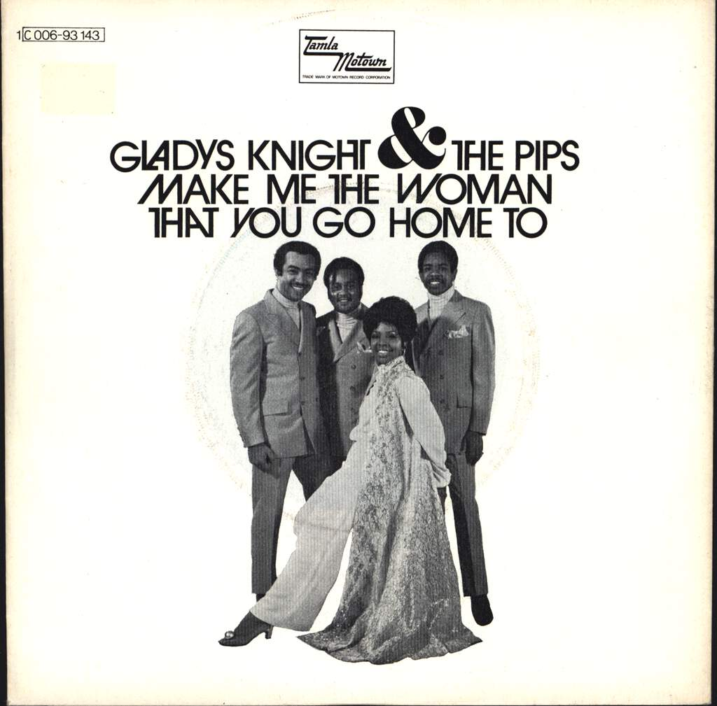 "Gladys Knight And The Pips: Make Me The Woman That You Go Home To, 7"" Single (Vinyl)"