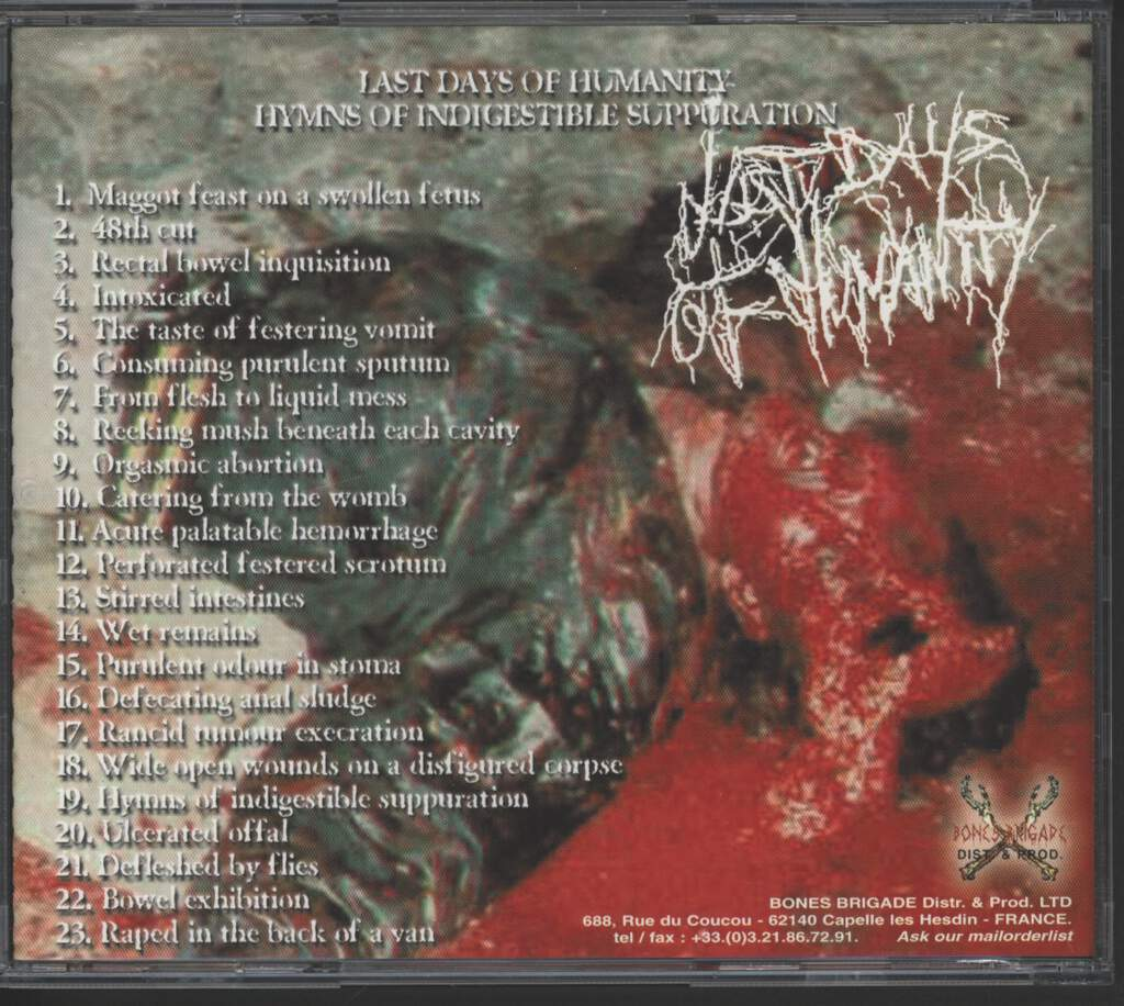 Last Days Of Humanity: Hymns Of Indigestible Suppuration, CD