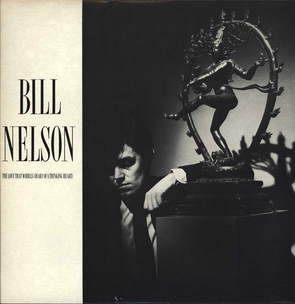 Bill Nelson: The Love That Whirls (Diary Of A Thinking Heart) / La Belle Et La Bete (Beauty And The Beast), LP (Vinyl)