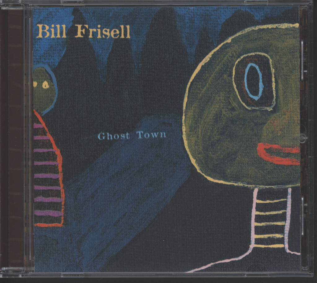 Bill Frisell: Ghost Town, CD