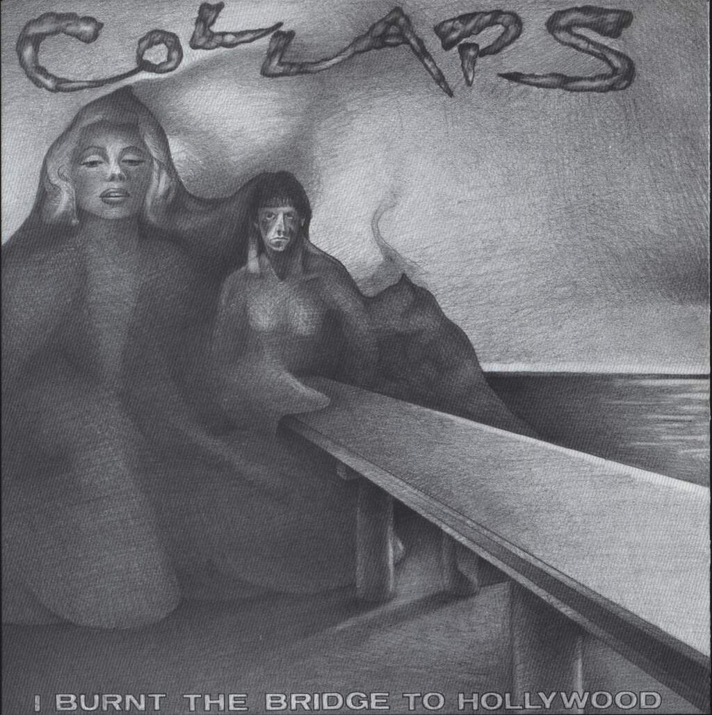 "Collaps: I Burnt The Bridge To Hollywood, 7"" Single (Vinyl)"