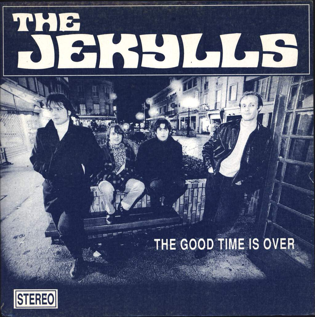 "Jekylls: The Good Time Is Over, 7"" Single (Vinyl)"