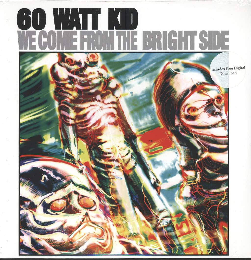 60 Watt Kid: We Come From The Bright Side, LP (Vinyl)