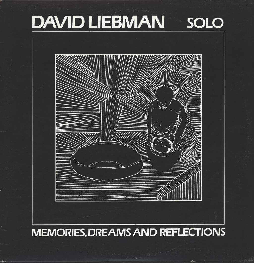 David Liebman: Solo - Memories, Dreams And Reflections, LP (Vinyl)