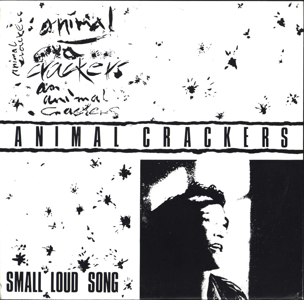 "Animal Crakers: Small Loud Song, 7"" Single (Vinyl)"