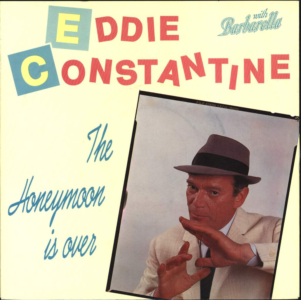 "Eddie Constantine: The Honeymoon Is Over / The Show Must Go On, 7"" Single (Vinyl)"