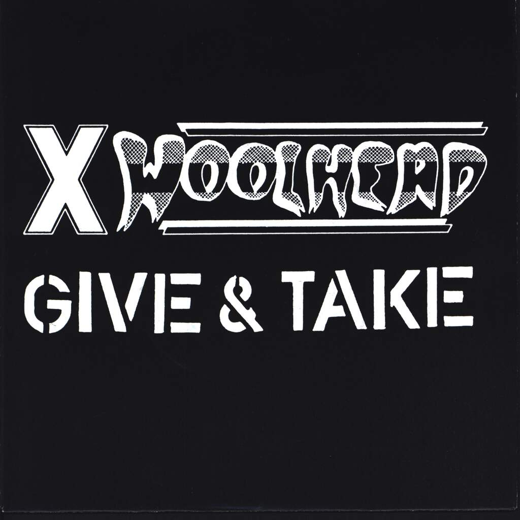 "X Woolhead: Give & Take, 7"" Single (Vinyl)"