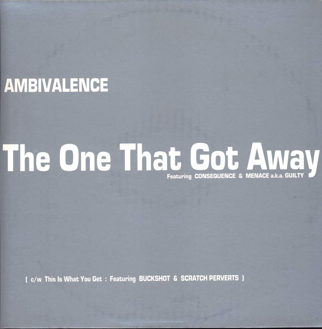 "Ambivalence: The One That Got Away / This Is What You Get, 12"" Maxi Single (Vinyl)"