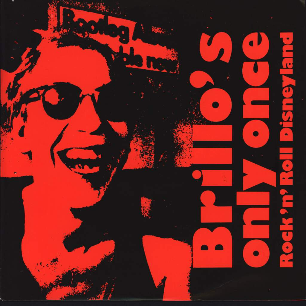 "Brillo's Only Once: Rock'n'Roll Disneyland, 7"" Single (Vinyl)"