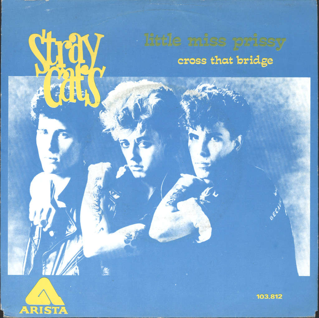 "Stray Cats: Little Miss Prissy / Cross That Bridge, 7"" Single (Vinyl)"