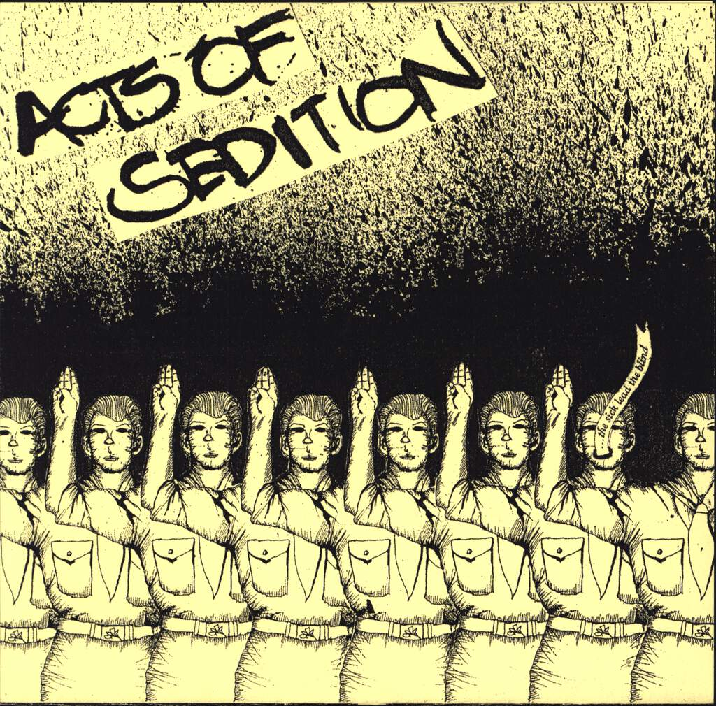 "Acts Of Sedition: ...The Sick Lead The Blind, 7"" Single (Vinyl)"
