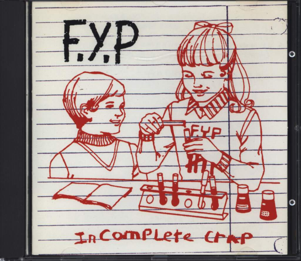 F. Y. P.: Incomplete Crap, CD