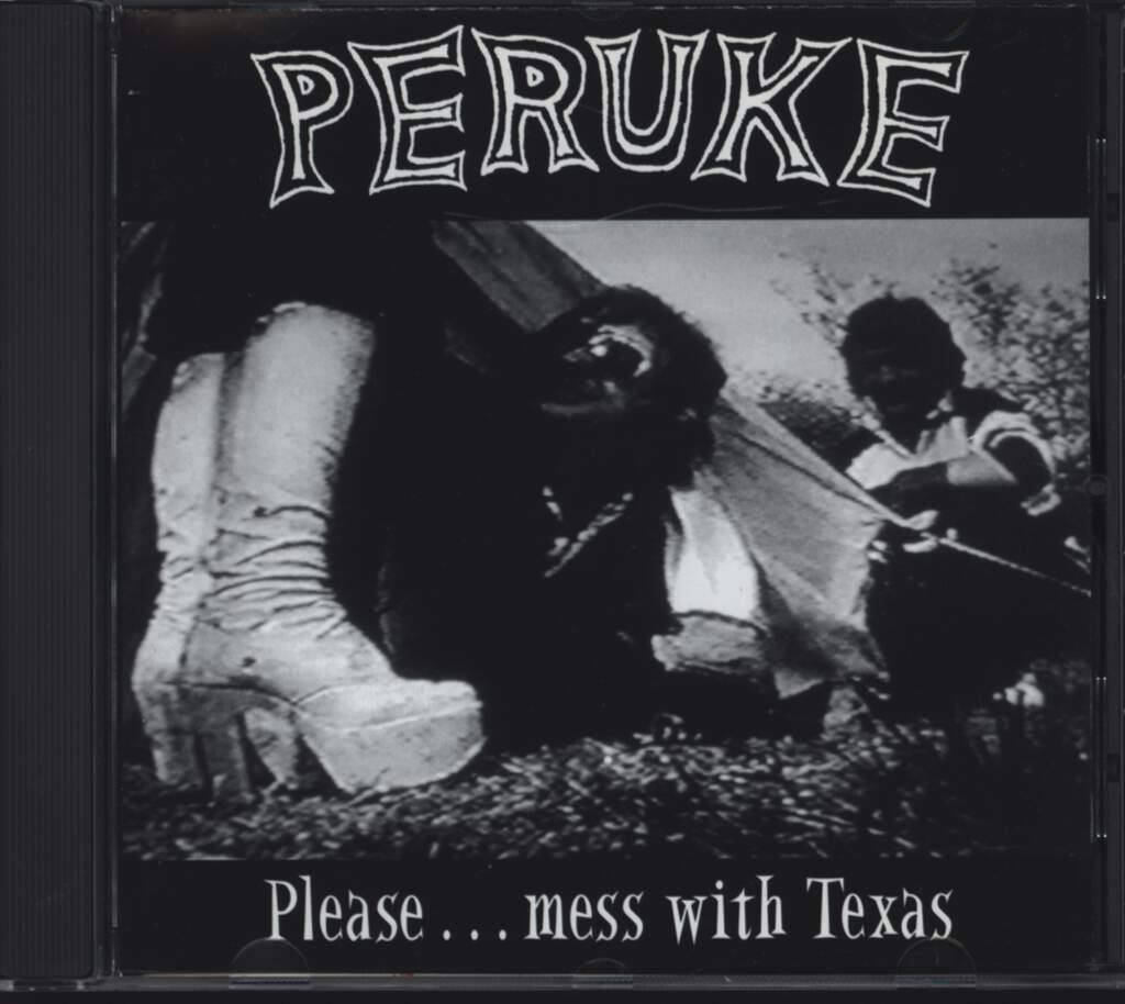 Peruke: Please...Mess With Texas, CD
