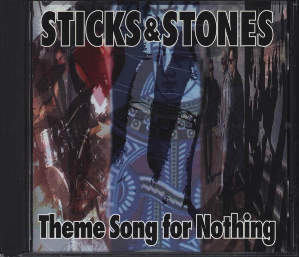 Sticks and Stones: Theme Song For Nothing, CD