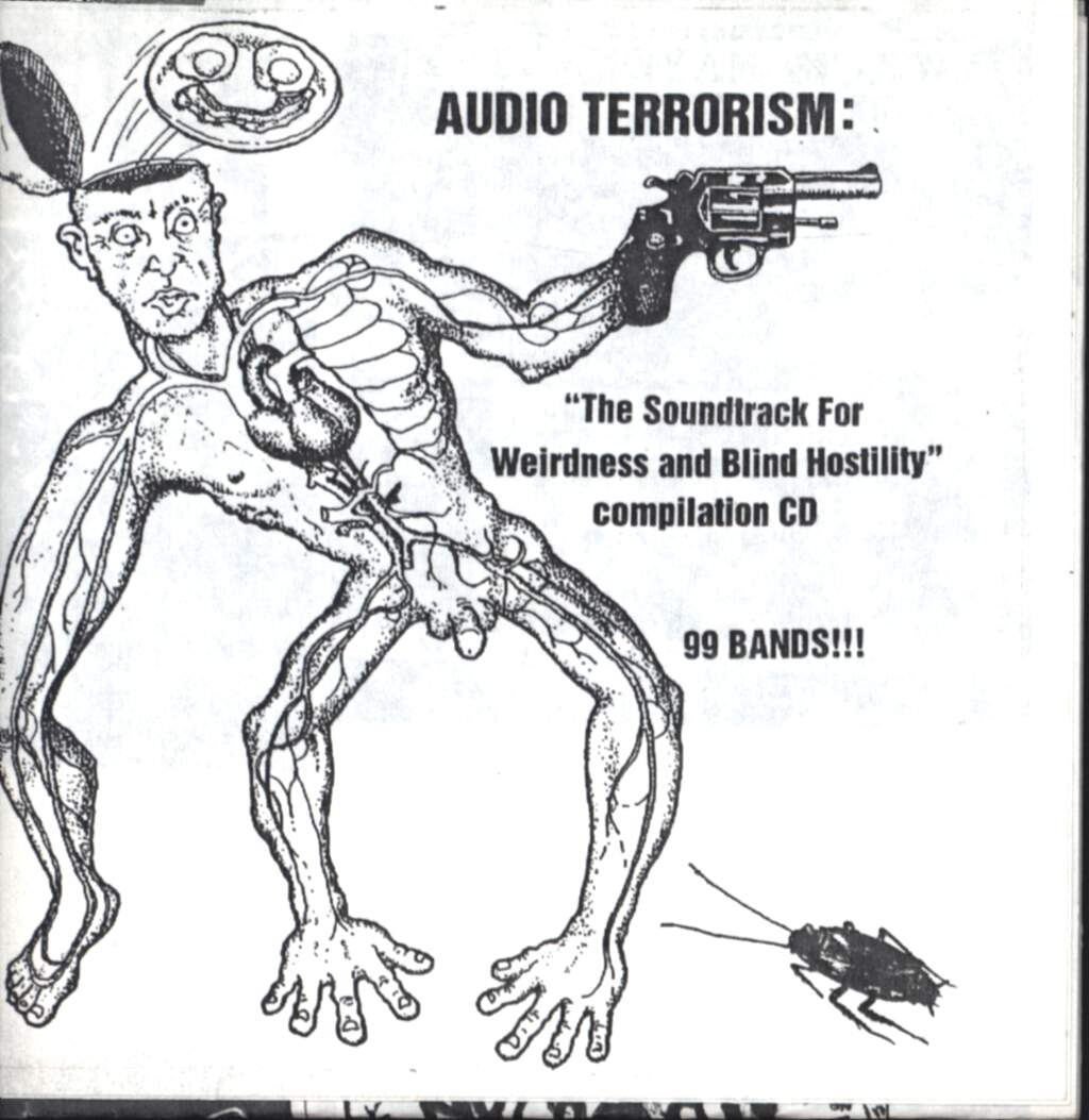 Various: Audio Terrorism: The Soundtrack For Weirdness And Blind Hostility, CD