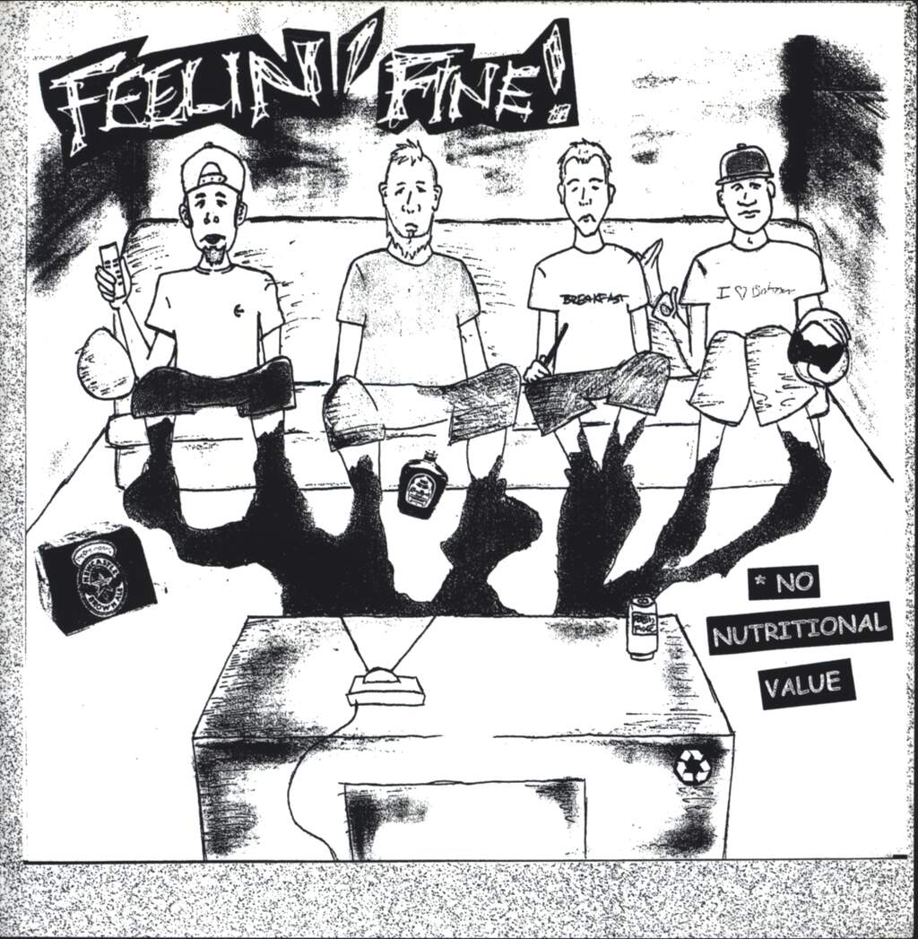 "Feelin' Fine!: *No Nutritional Value / Media Tells You What You Need... Billions Of Profits - In Needless Things, 7"" Single (Vinyl)"
