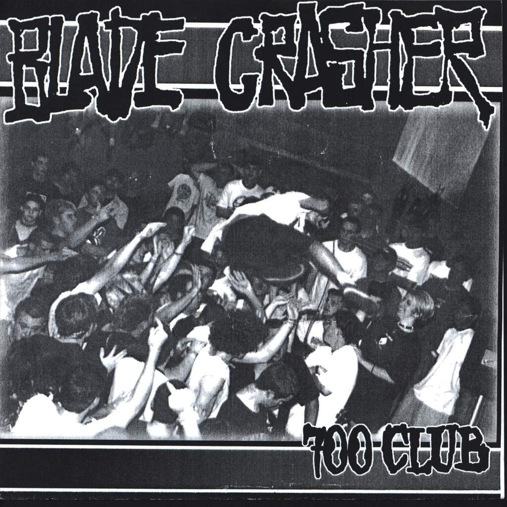 "Blade Crasher: 700 Club, 7"" Single (Vinyl)"