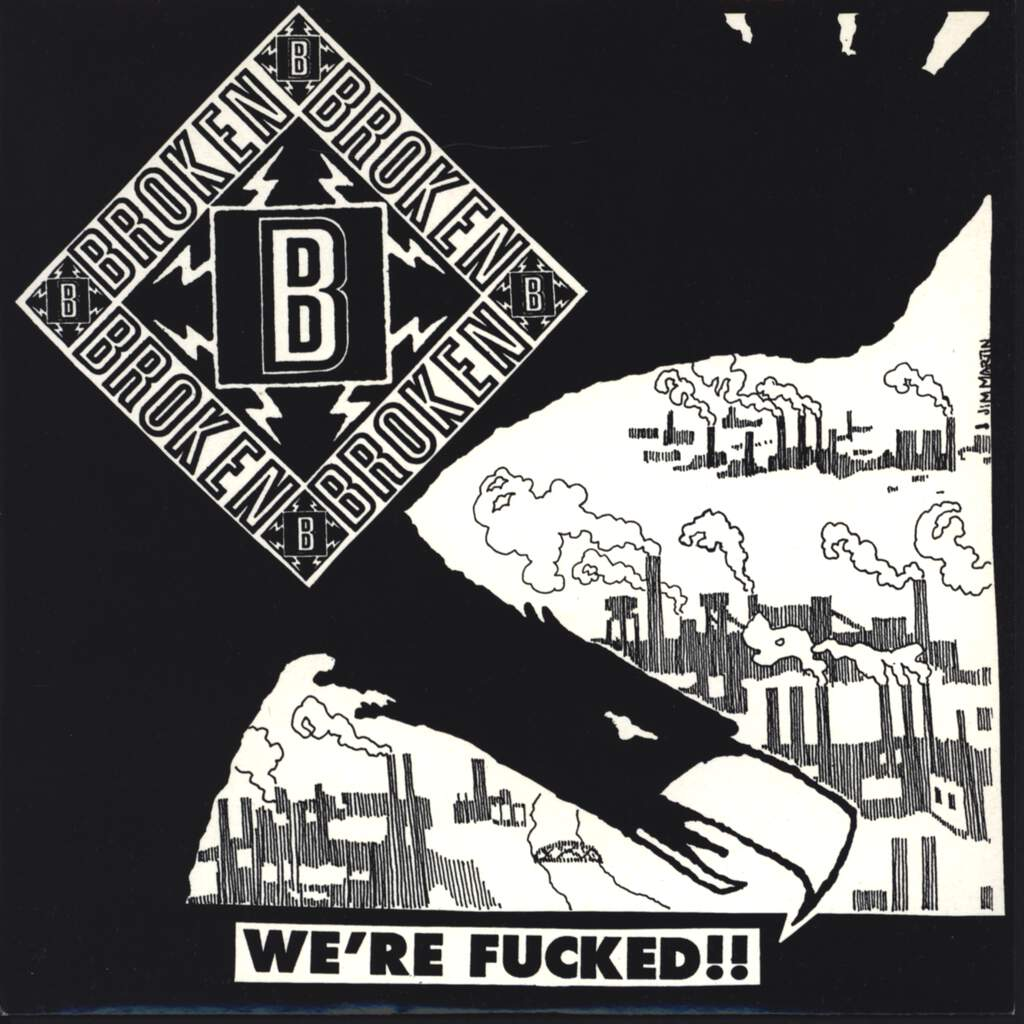 "Broken: We're Fucked!!, 7"" Single (Vinyl)"