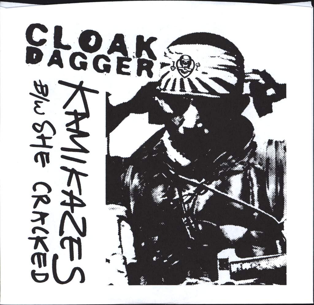 "Cloak/Dagger: Kamikazes b/w She Cracked, 7"" Single (Vinyl)"