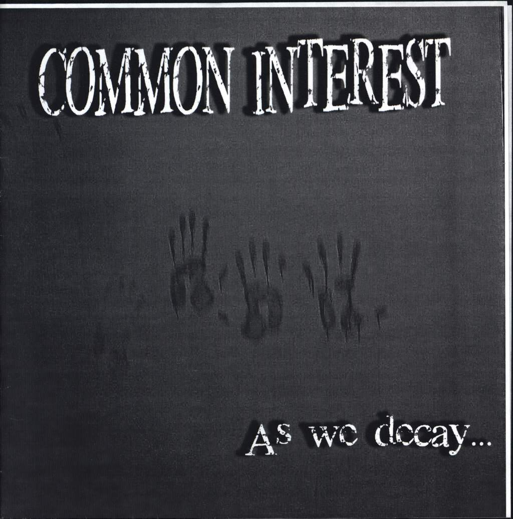 "Common Interest: As We Decay..., 7"" Single (Vinyl)"