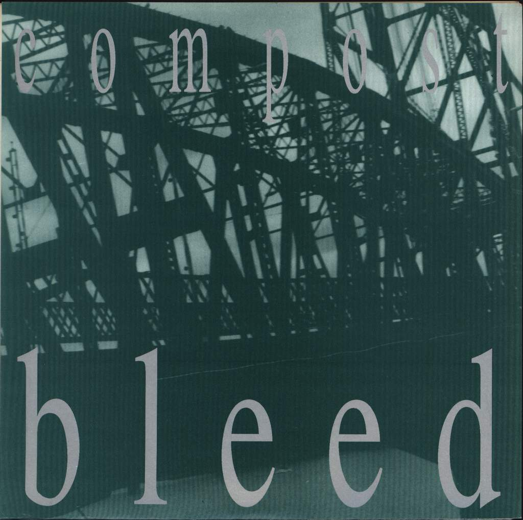 "Compost: Bleed, 7"" Single (Vinyl)"