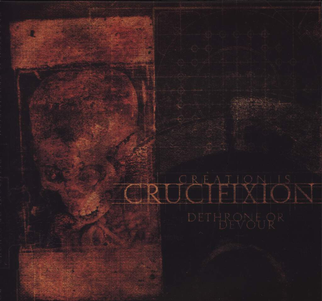 "Creation Is Crucifixion: Dethrone Or Devour, 7"" Single (Vinyl)"