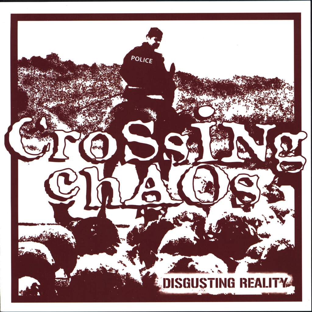 "Crossing Chaos: Disgusting Reality, 7"" Single (Vinyl)"