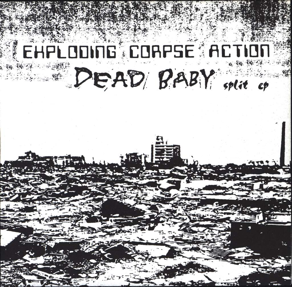 "Exploding Corpse Action: Exerpts From The Compendium Of Alien Atrocities / Dead Baby, 7"" Single (Vinyl)"