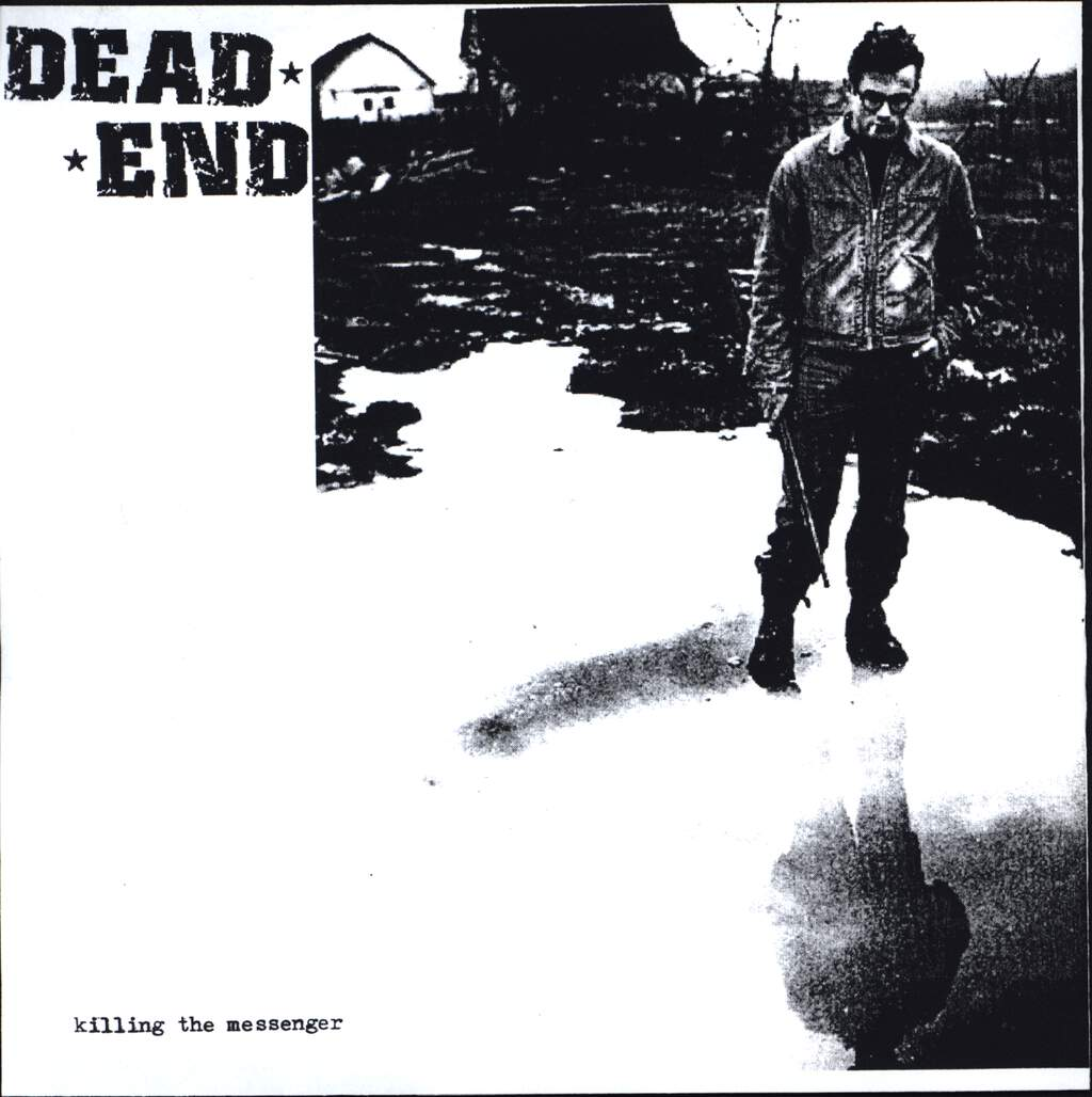 "Dead End: Killing The Messenger, 7"" Single (Vinyl)"