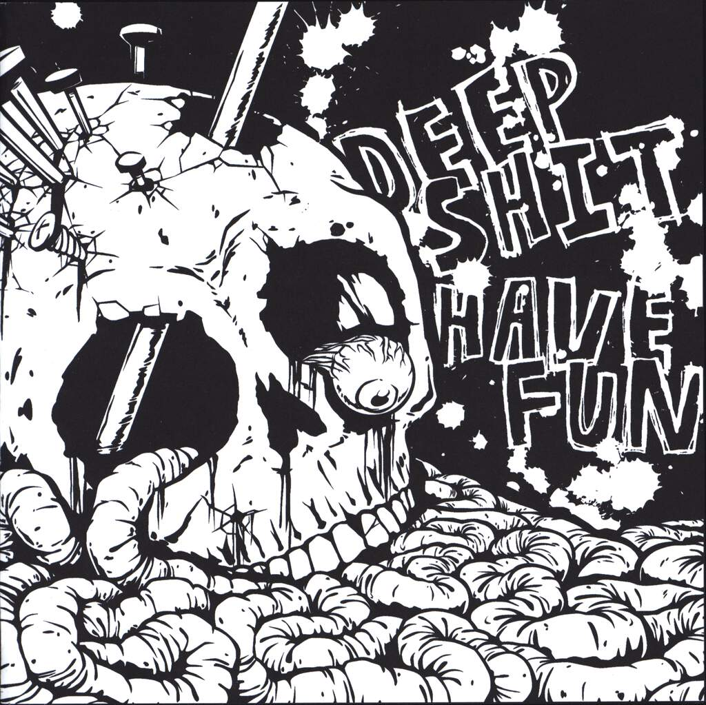 "Deep Shit: Deep Shit/Have Fun, 7"" Single (Vinyl)"