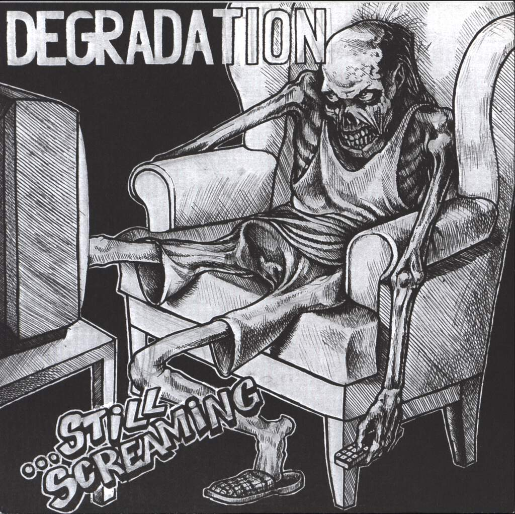 "Degradation: ...Still Screaming, 7"" Single (Vinyl)"