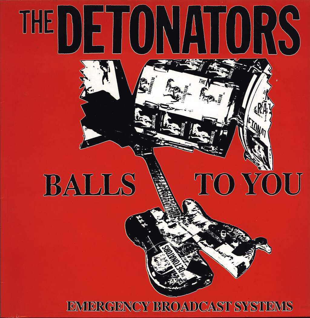 The Detonators: Balls To You, LP (Vinyl)