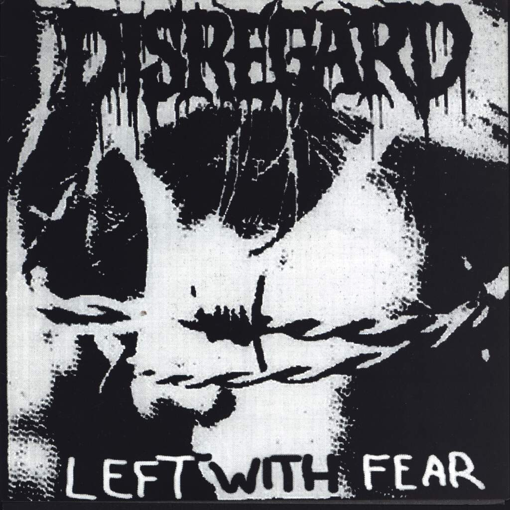 "Disregard: Left With Fear / ... And The Darkman Smiles..., 7"" Single (Vinyl)"