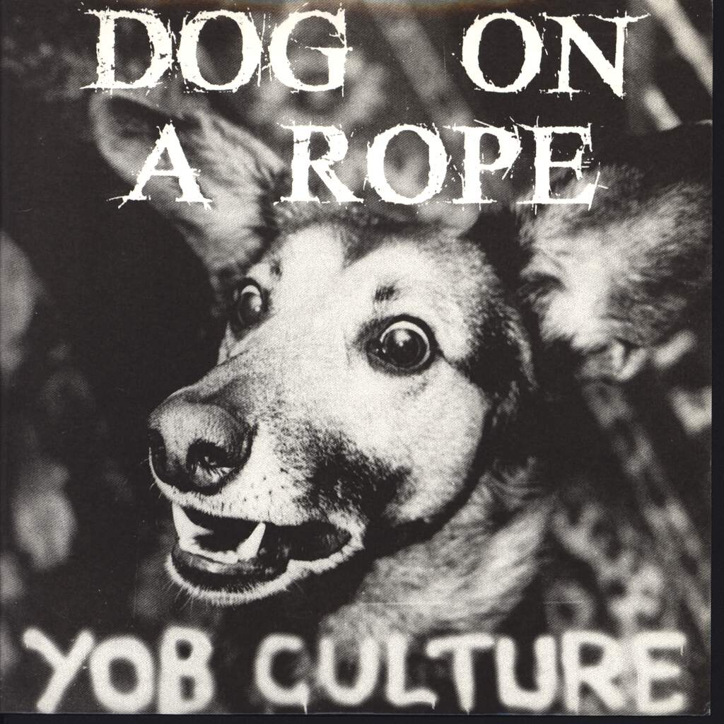 "Dog On A Rope: Yob Culture, 7"" Single (Vinyl)"