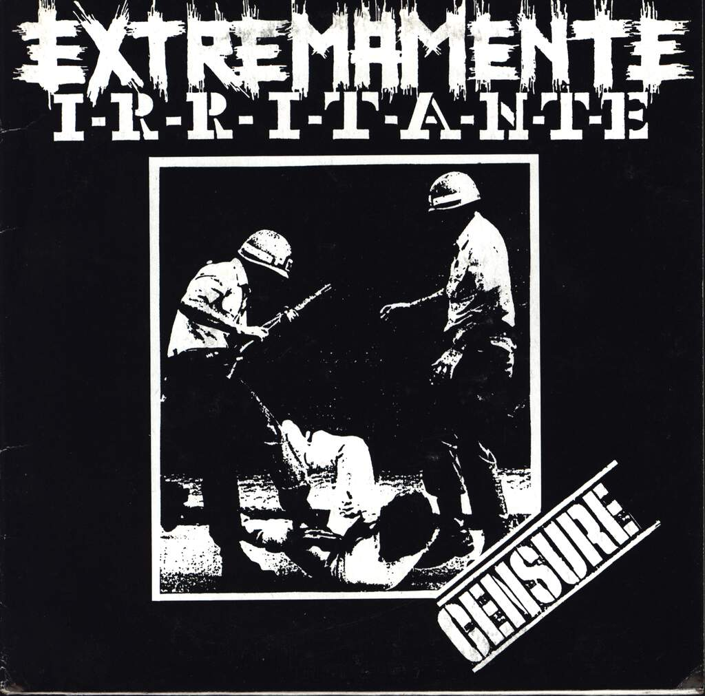 "Extremamente Irritante: Censure, 7"" Single (Vinyl)"