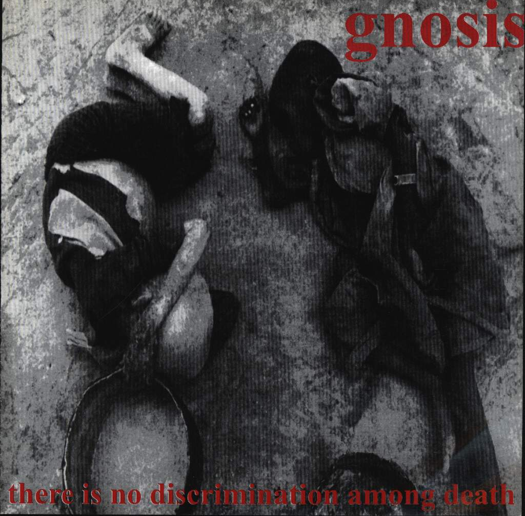 "Gnosis: There Is No Discrimination Among Death, 7"" Single (Vinyl)"