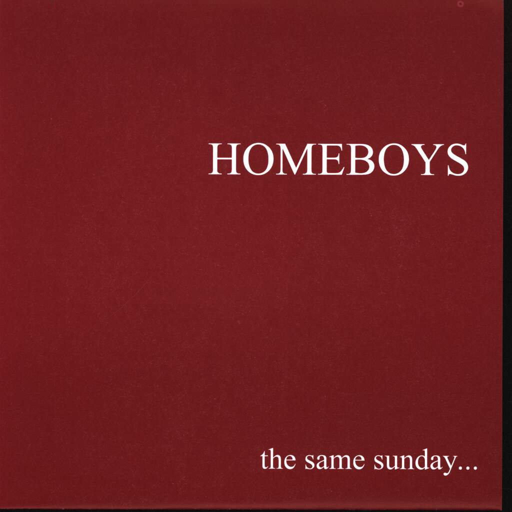 "Homeboys: The Same Sunday ..., 7"" Single (Vinyl)"