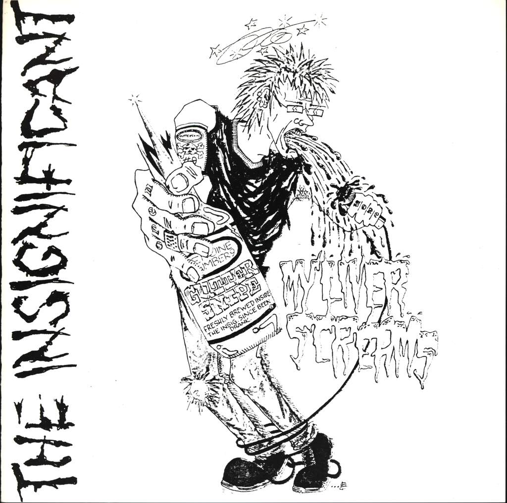 "The Insignificant: My Liver Screams, 7"" Single (Vinyl)"