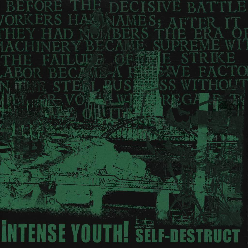 "Intense Youth!: Self Destruct, 7"" Single (Vinyl)"