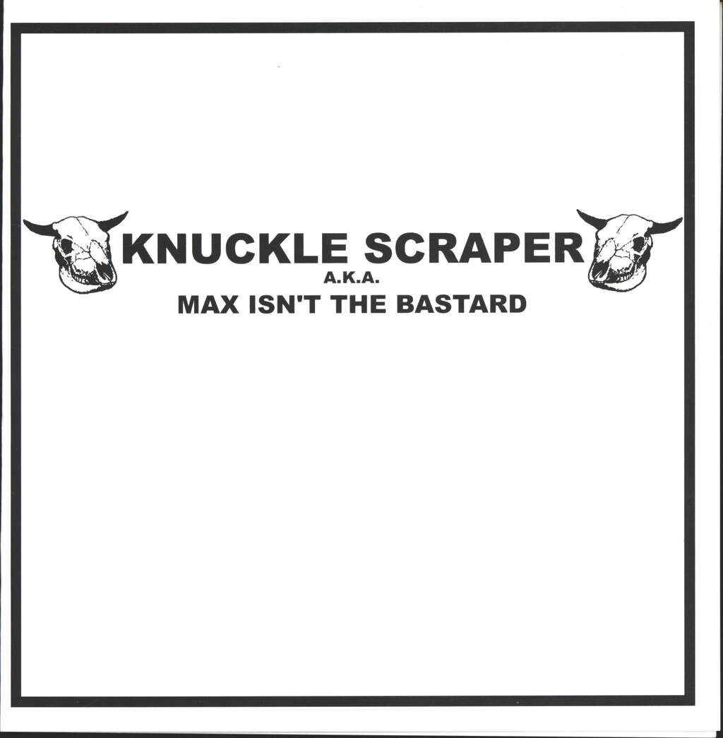 "Knuckle Scraper: Max Isn't The Bastard, 7"" Single (Vinyl)"