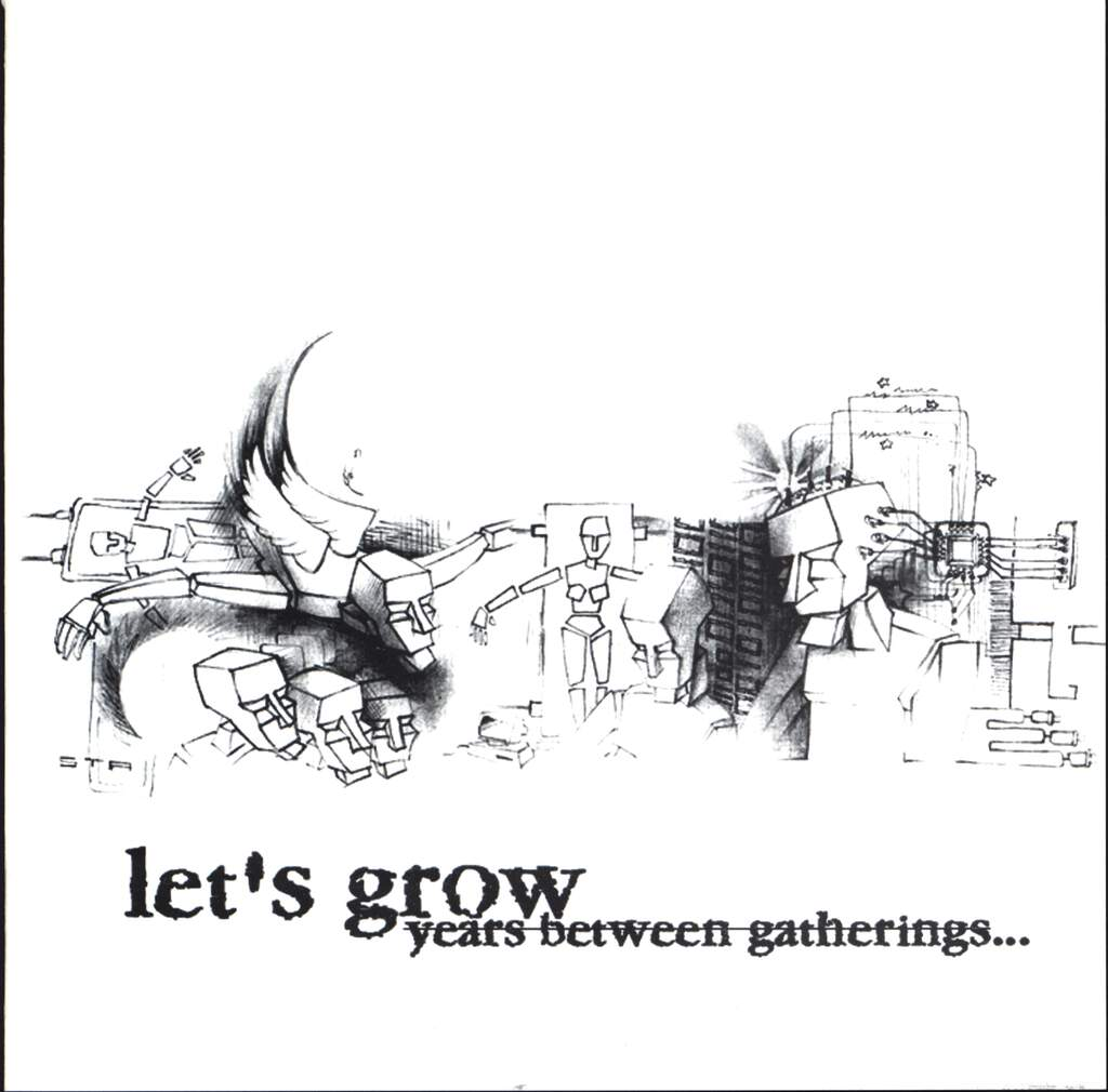 "Lets Grow: Years Between Gatherings, 7"" Single (Vinyl)"