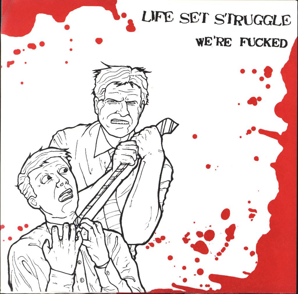"Life Set Struggle: We're Fucked, 7"" Single (Vinyl)"