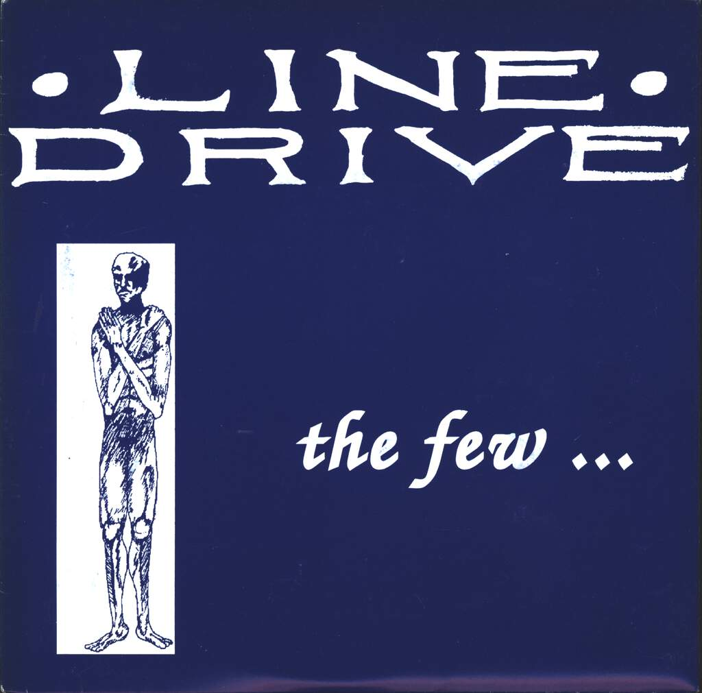 "Line Drive: The Few..., 7"" Single (Vinyl)"