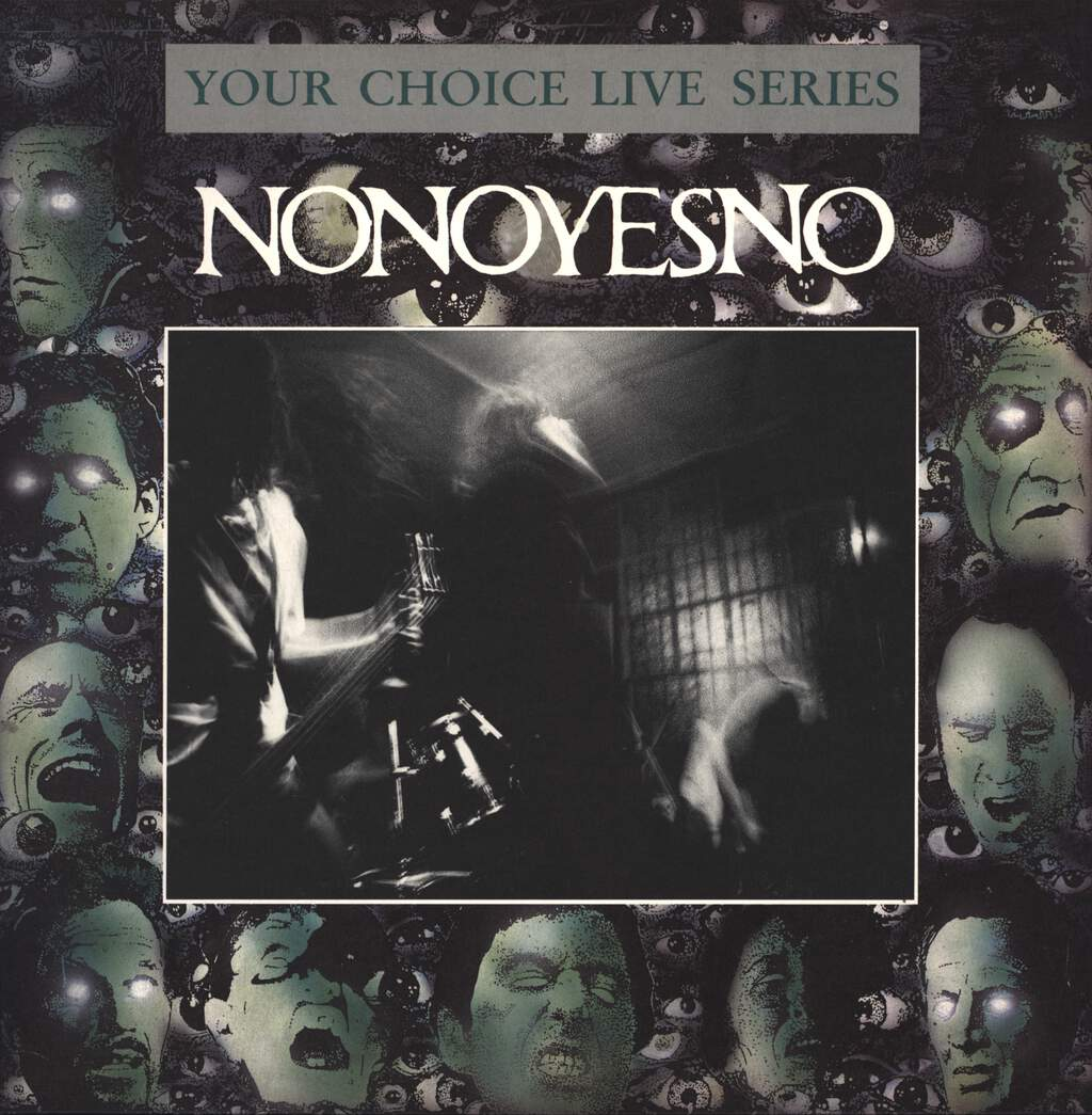 Nonoyesno: Your Choice Live Series, LP (Vinyl)